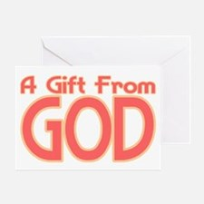 Gift From God Greeting Card