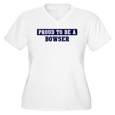 Proud to be Bowser T-Shirt