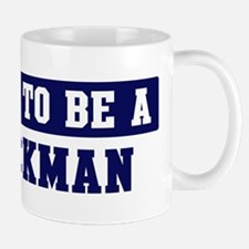 Proud to be Blackman Mug