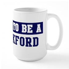 Proud to be Blackford Mug