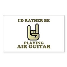Rather Be Playing Air Guitar Rectangle Decal