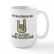 Rather Be Playing Air Guitar Mug