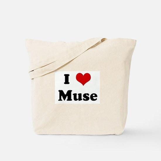 I Love Muse Tote Bag