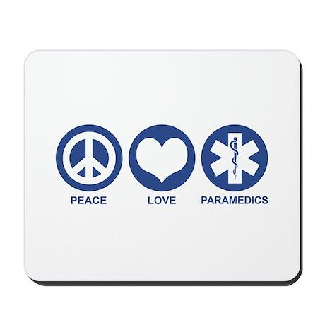 Peace Love Paramedics Mousepad