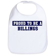 Proud to be Billings Bib