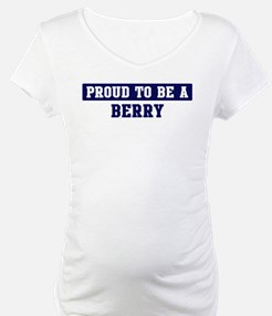Proud to be Berry Shirt