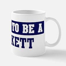 Proud to be Beckett Mug