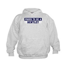 Proud to be Bentley Hoodie