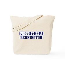 Proud to be Bennington Tote Bag