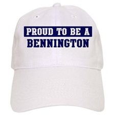 Proud to be Bennington Baseball Cap