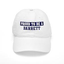 Proud to be Barrett Baseball Cap