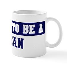 Proud to be Bean Mug