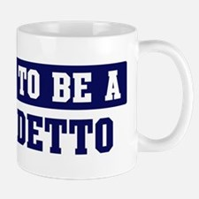 Proud to be Benedetto Mug