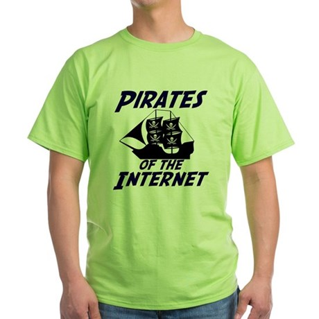 Pirates of the Internet Green T-Shirt