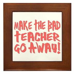 Bad Teacher Framed Tile