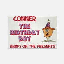 Conner - The Birthday Boy Rectangle Magnet