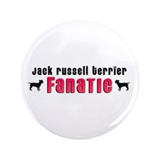 """Jack Russell Terrier Fanatic 3.5"""" Button"""