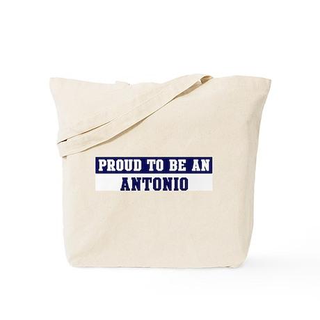 Proud to be Antonio Tote Bag