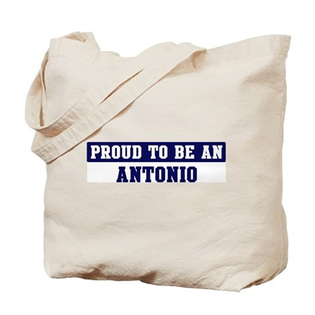 Proud to be Antonio Tote Bag