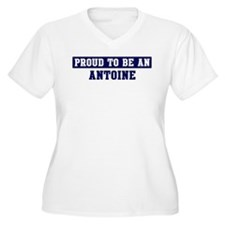 Proud to be Antoine T-Shirt
