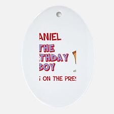 Daniel - The Birthday Boy Oval Ornament