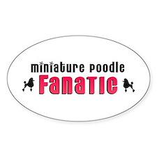 Miniature Poodle Fanatic Oval Decal
