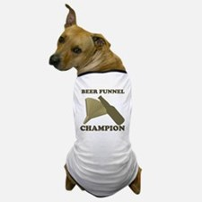 Beer Funnel Champion Dog T-Shirt