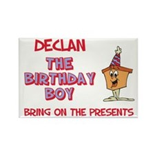 Declan - The Birthday Boy Rectangle Magnet