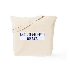 Proud to be Anaya Tote Bag