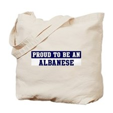 Proud to be Albanese Tote Bag