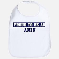Proud to be Amin Bib