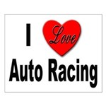 I Love Auto Racing Small Poster