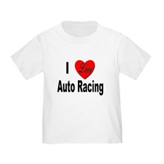 I Love Auto Racing (Front) T