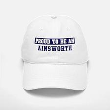 Proud to be Ainsworth Baseball Baseball Cap