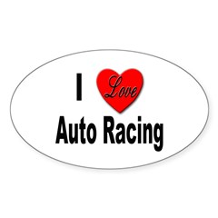 I Love Auto Racing Oval Decal
