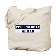Proud to be Ahmad Tote Bag