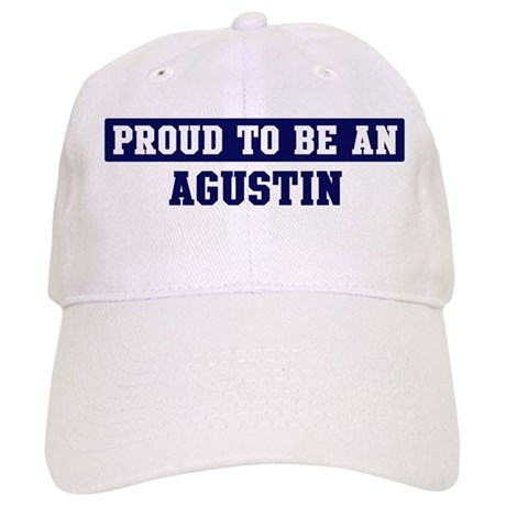 Proud to be Agustin Cap