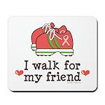 Breast Cancer Walk Friend Mousepad
