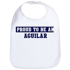Proud to be Aguilar Bib