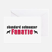 Standard Schnauzer Fanatic Greeting Card