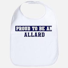 Proud to be Allard Bib