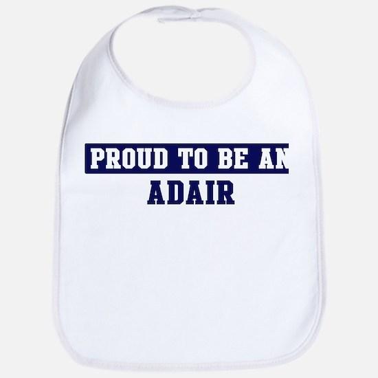 Proud to be Adair Bib