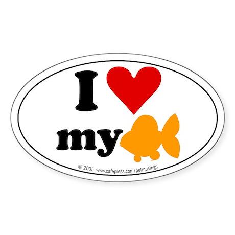 I love my goldfish Oval Sticker