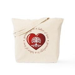Labor Of Love Tote Bag