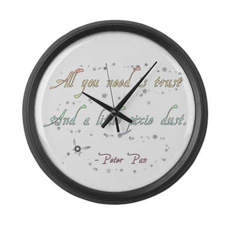 Trust and Pixie Dust Large Wall Clock