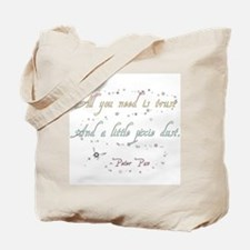 Trust and Pixie Dust Tote Bag