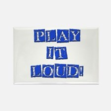 Play it Loud - Blue Rectangle Magnet