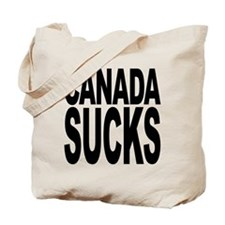 Canada Sucks Tote Bag
