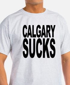 Calgary Sucks T-Shirt