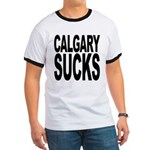 Calgary Sucks Ringer T